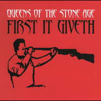 Queens Of The Stone Age - First It Giveth (CD2)