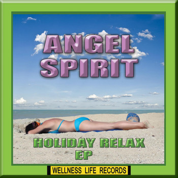 Angel Spirit - Holiday Relax EP