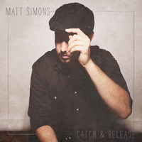 Matt Simons - Catch & Release