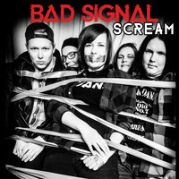 Bad Signal - Scream
