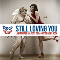 Various Artists - Rock FM Still Loving You (Las Mejores Baladas De La Historia Del Rock)