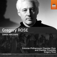 Estonian Philharmonic Chamber Choir - Rose: Danse macabre