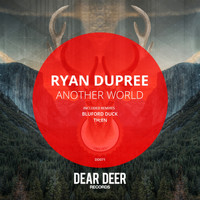 Ryan Dupree - Another World
