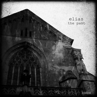Elias - The Past