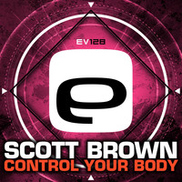 Scott Brown - Control Your Body
