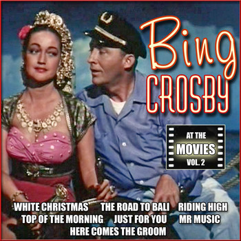 Bing Crosby - At the Movies, Vol. 2