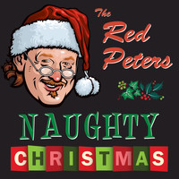 Red Peters - Red Peters Naughty Christmas