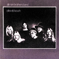 The Allman Brothers Band - Idlewild South (Deluxe Edition Remastered)