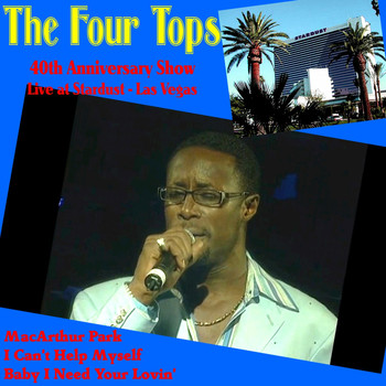 Four Tops - Four Tops 40th Anniversary Show (Live at Stardust, Las Vegas)