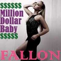 Fallon - Million Dollar Baby (feat. Abraham) - Single