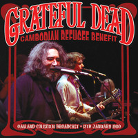 Grateful Dead - Cambodian Refugee Benefit (Live)