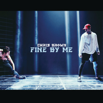 Chris Brown - Fine By Me