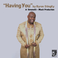 Byron Stingily - Having You (The Simonelli Mack Mix)