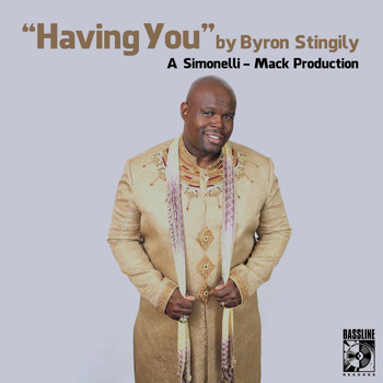 Byron Stingily - Having You