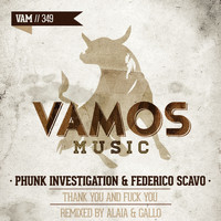Phunk Investigation, Federico Scavo - Thank You and Fuck You (Explicit)