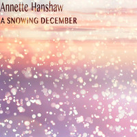 Annette Hanshaw - A Snowing December