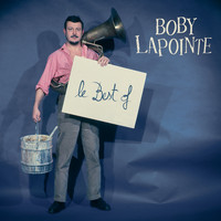 Boby Lapointe - Le Best Of