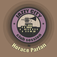 Horace Parlan - JAZZY CITY - Club Session by Horace Parlan