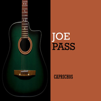 Joe Pass - Caprichos