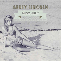Abbey Lincoln - Miss July
