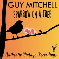 Guy Mitchell - Sparrow on a Tree