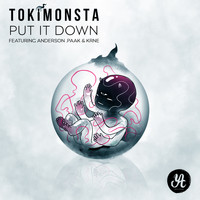 Tokimonsta - Put It Down (feat. Anderson .Paak & KRNE)