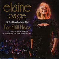 Elaine Paige - I'm Still Here: Live at the Royal Albert Hall