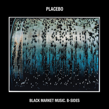 Placebo - Black Market Music: B-Sides (Explicit)