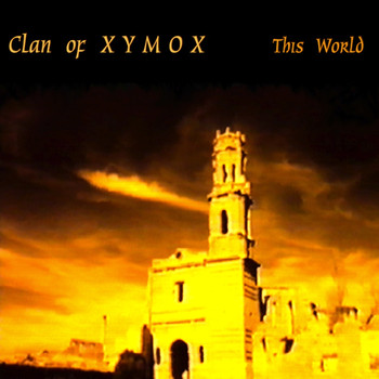 Clan Of Xymox - This World
