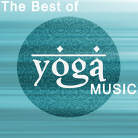 Yoga Tribe, Yoga and Yoga Music - The Best of Yoga Music