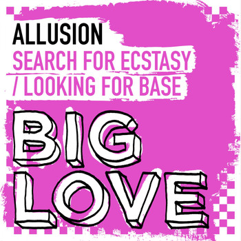 Allusion - Search For Ecstasy / Looking For Base