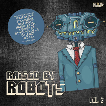 Various Artists - Raised By Robots, Vol. 3