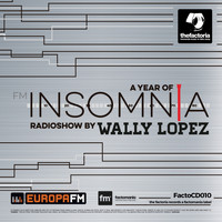Wally Lopez - A Year of Insomnia Radioshow