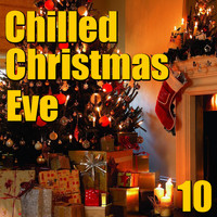 Foundations - Chilled Christmas Eve, Vol. 10
