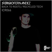 Sergio Fernandez - Back to Roots / Recycled Tech
