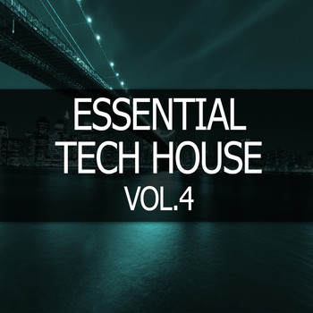 Various Artists - Essential Tech House, Vol. 4