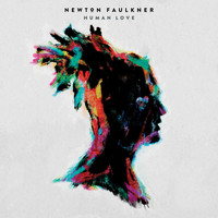 Newton Faulkner - Human Love (Explicit)