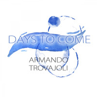 Armando Trovajoli - Days To Come