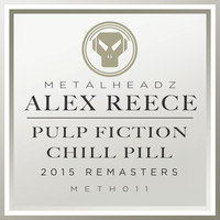 Alex Reece - Pulp Fiction / Chill Pill