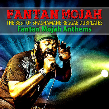 Fantan Mojah - The Best of Shashamane Reggae Dubplates