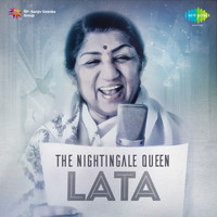 Lata Mangeshkar - The Nightingale Queen: Lata