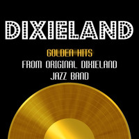 Original Dixieland Jazz Band - Golden Hits