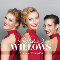The Willows - This Is Christmas