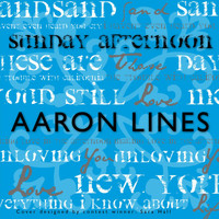 Aaron Lines - Sunday Afternoon