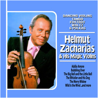 Helmut Zacharias And His Magic Violins - Dancing Violins : Tango, Foxtrot, Waltz and Polkas