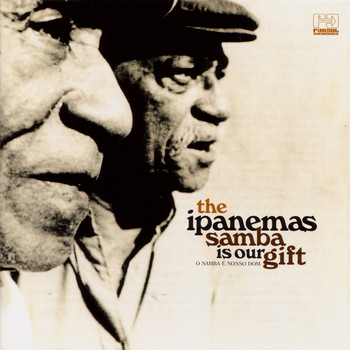 The Ipanemas - Samba Is Our Gift