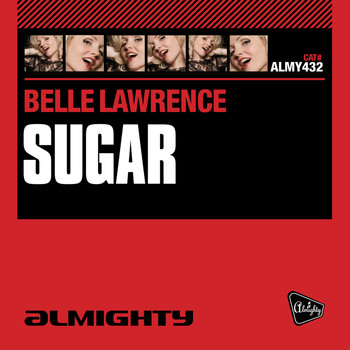 Belle Lawrence - Almighty Presents: Sugar