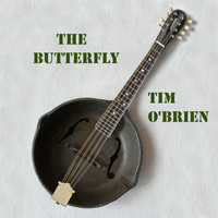 Tim O'brien - The Butterfly