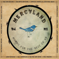 The Lone Bellow - Mercyland, Vol. 2
