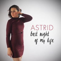 Astrid - Best Night of My Life